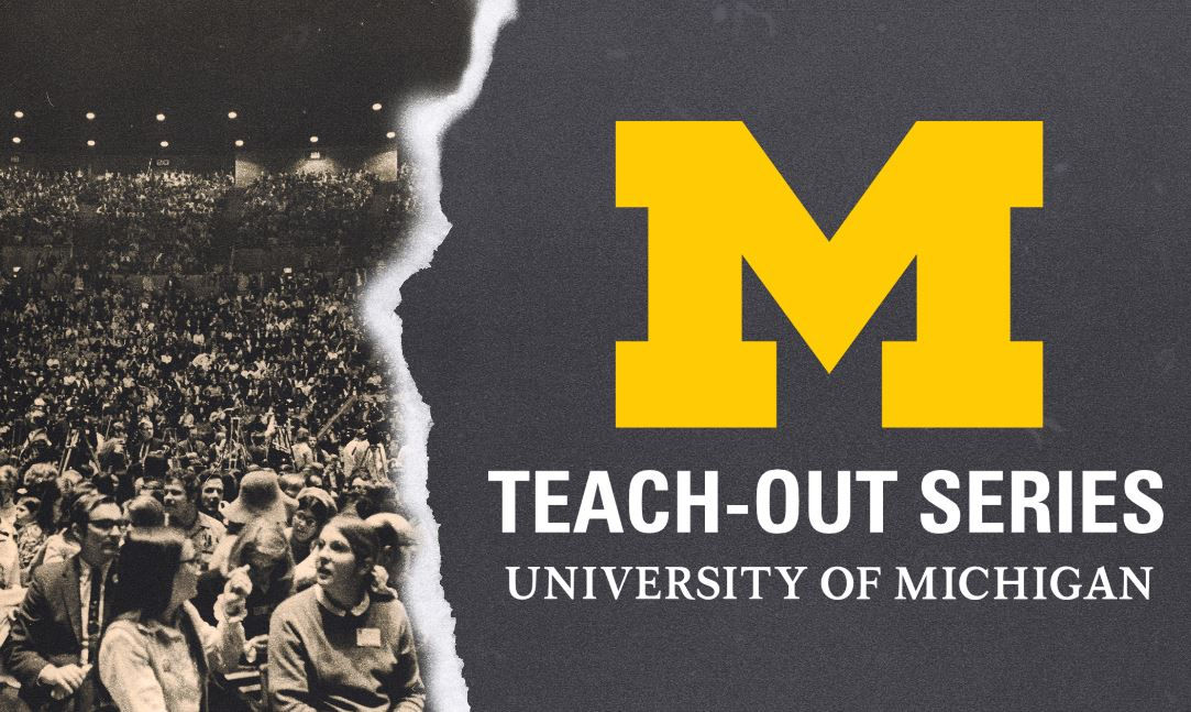 "New ""teach-outs"" pay homage to U-M's game-changing Vietnam-era ""teach-ins"""